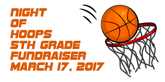 Night of Hoops - 5th Grade Fundraiser